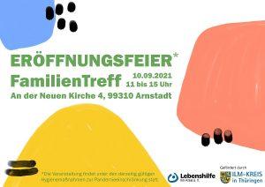 Plakat zur Eröffnungsfeier des FamilienTreffs am 10.09.2021